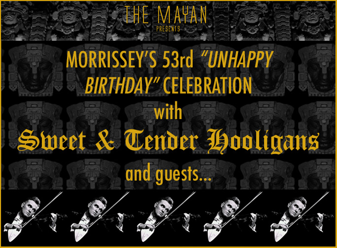 Morrissey Birthday Show Sweet and Tender Hooligans